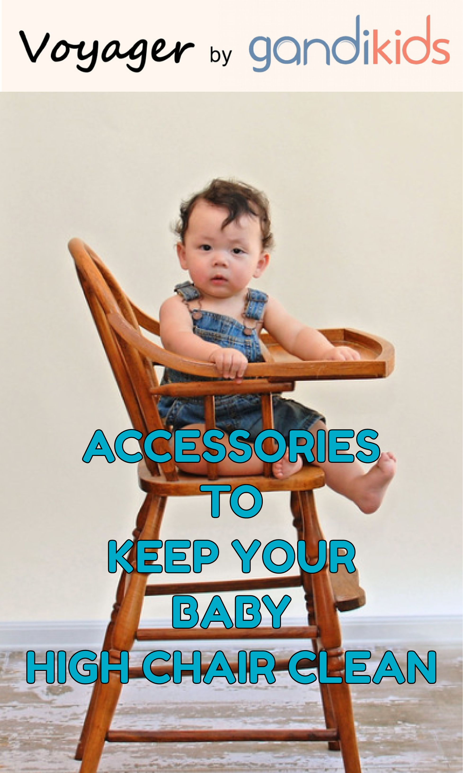 Accessories to keep baby high chair clean